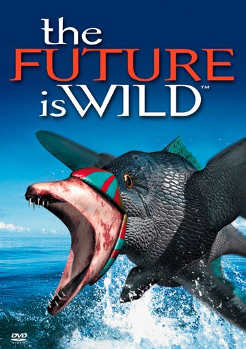 The Future Is Wild movie
